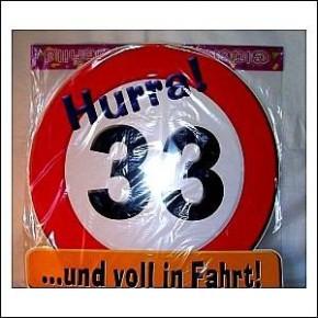 Lustiges Schild 33 Geburtstag