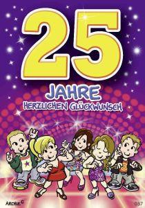 lustige Geburtstagskarte zum 25.