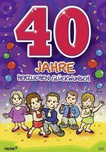 lustige Geburtstagskarte zum 40.