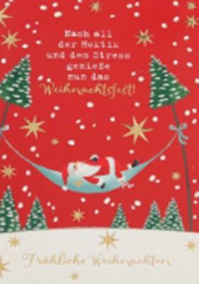 Lustige Weihnachtskarte Klappkarte Nach all der Hektik und dem Stress...