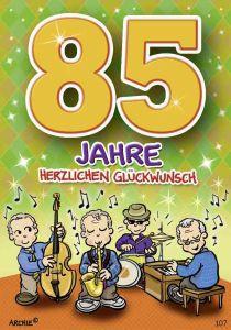 lustige Geburtstagskarte zum 85.