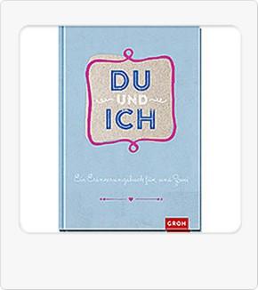 Groh Buch Du und ich Ein Erinnerungsbuch Eintragungen für Zwei