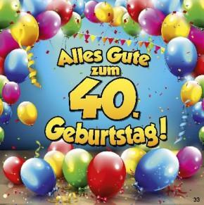 Geburtstagskarte mit Musik 3868-033 40. Geburtstag