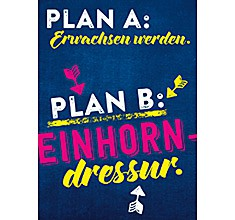 Groh Magnet mit witzigem Spruch Plan A: Erwachsen werden. Plan B: Einhorndressur