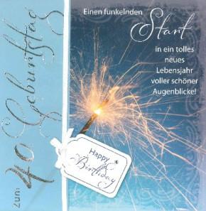 Depesche Emotions Klappkarte 002 Zum 40. Geburtstag - Einen funkelnden...