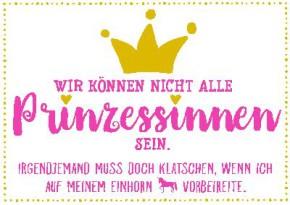 Neon Postkarte mit Spruch - Wir können nicht alle Prinzessinnen sein