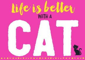Neon Postkarte mit Spruch - Life is better with a cat