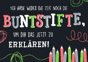 Neon Postkarte mit Spruch - Ich habe weder die Zeit noch die...