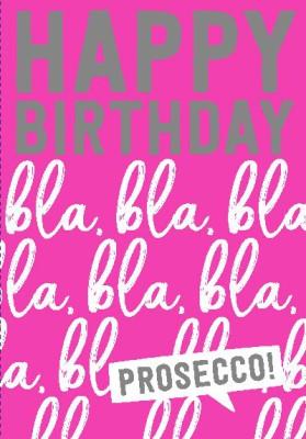 NEON Klappkarten mit Spruch - Happy Birthday, bla, bla, bla
