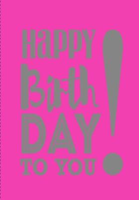 NEON Klappkarten mit Spruch - Happy Birthday to you!