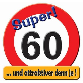 Riesen Schild Super 60