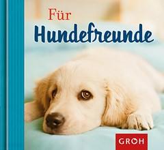 Groh Buch für Hundefreunde