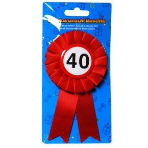 Glückwunsch Rosette zum 40.