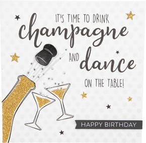Glamour Glitzer Grußkarte Klappkarte mit Umschlag It's time to drink champagne and dance..  ,quadratisch 014