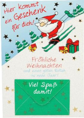 Fröhliche Weihnachtskarte als Klappkarte 8622-011 Hier kommt ein Geschenk für dich!...