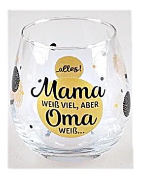 """Whiskyglas, Wasserglas oder auch Weinglas mit Spruch """"Mama weiß"""""""