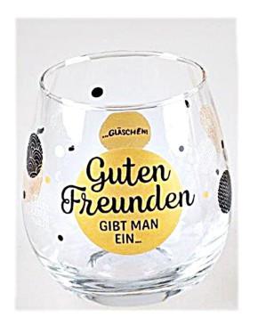 """Whiskyglas, Wasserglas oder auch Weinglas mit Spruch """"Guten Freunden gibt man einen"""""""