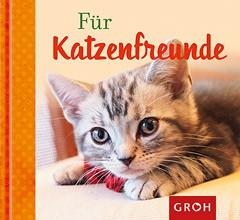 GROH Buch für Katzenfreunde