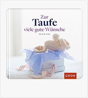 Groh Buch Zur Taufe viele gute Wünsche