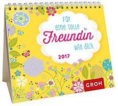 Jahreskalender 2017 Mini-Kalender für tolle Freundinnen