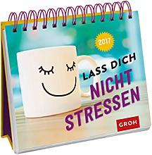 Wochenkalender 2017 Lass dich nicht stressen