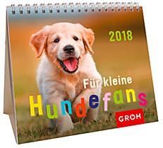 Groh Mini-Kalender 2018 zum Aufstellen Für kleine Hundefans