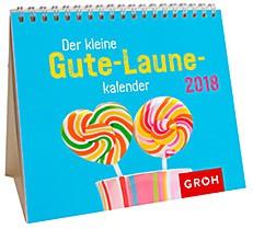 Groh Mini-Kalender 2018 zum Aufstellen Gute-Laune-Kalender