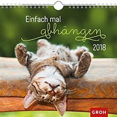Groh Wandkalender 2018 Einfach mal abhängen