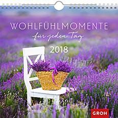Groh Wandkalender 2018 Wohlfühlmomente