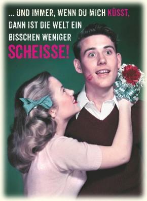 Postkarten mit Sprüchen Undercover 047i ...und immer, wenn du mich küsst, dann..