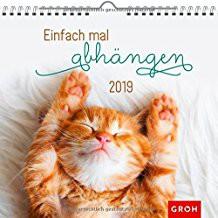 Groh Wandkalender 2019 Einfach mal abhängen