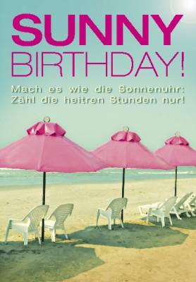 Pink Flamingo Geburtstagskarte Klappkarte Sunny Birthday! Mach es wie die Sonnen..