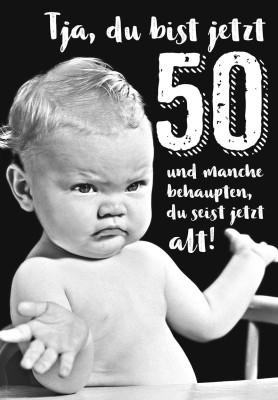 Depesche lustige Klappkarten Menschenskinder Tja, du bist jetzt 50 und manche ...