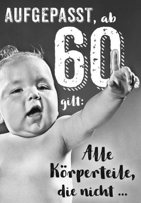 Depesche lustige Klappkarten Menschenskinder Aufgepasst, ab 60 gilt: Alle Körper...