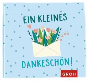 Geschenkbuch Groh Büchlein Geschenkbuch Groh Büchlein Ein kleines Dankeschön