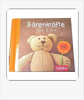 Groh Trost Buch Bärenkräfte