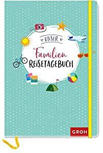 Groh- Geschenkbuch Unser Familienreisetagebuch