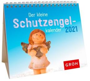 Groh Mini-Kalender zum Aufstellen für 2021 Der kleine Schutzengelkalender
