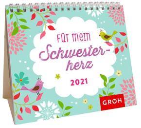 Groh Mini-Kalender zum Aufstellen für 2021 Für mein Schwesterherz