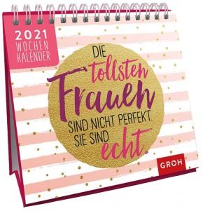 Groh Mini Wochenkalender zum Aufstellen für 2021 für alle starken Frauen