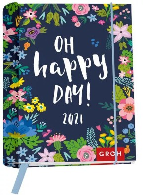 Groh Buchkalender 2021 Oh happy day