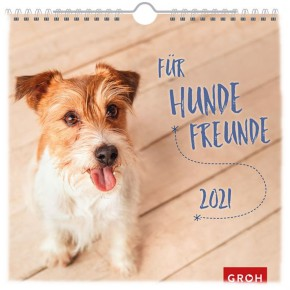 Groh Wandkalender 2021 Für Hundefreunde