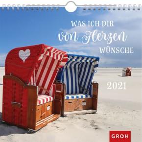 Groh Wandkalender 2021 Was ich dir von Herzen wünsche