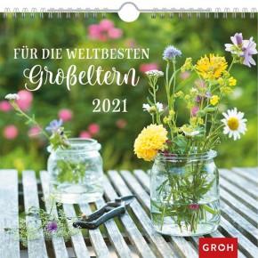 Groh Wandkalender 2021 Für die weltbesten Großeltern