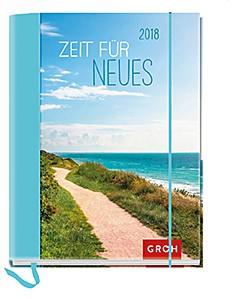 Groh Buchkalender Zeit für Neues 2018 Terminplaner
