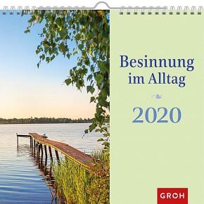 Groh Wandkalender 2020 für mehr Achtsamkeit