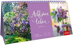 Groh 3-teiliger Tischkalender 2020  Achtsam leben jeden Tag