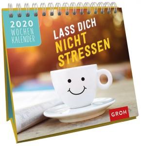 Groh Mini-Wochenkalender zum Aufstellen für 2020 Lass dich nicht stressen