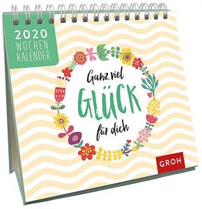 Groh Mini-Wochenkalender zum Aufstellen für 2020 Ganz viel Glück für dich