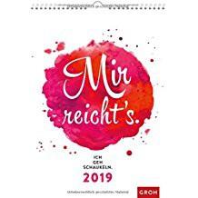 Groh Wandkalender 2019 Mir reicht's. Ich geh schaukeln